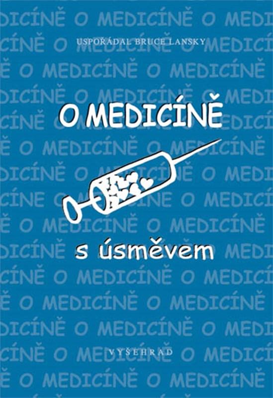 O medicíně s úsměvem