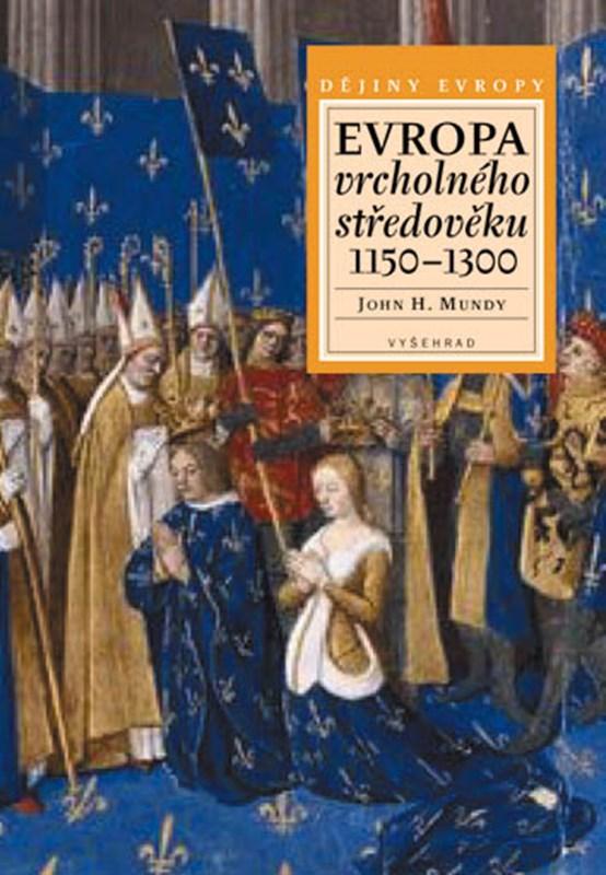 Evropa vrcholného středověku 1150–1300
