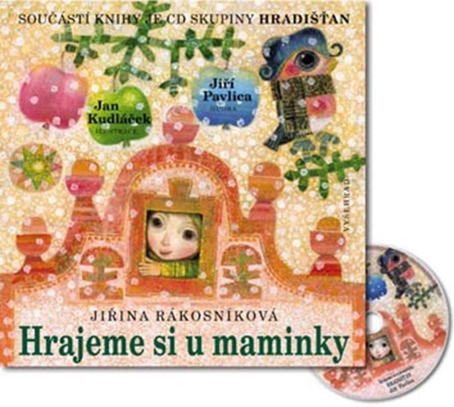 Hrajeme si u maminky + CD skupiny Hradišťan