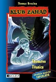 Klub záhad - Tajomstvo Titanicu