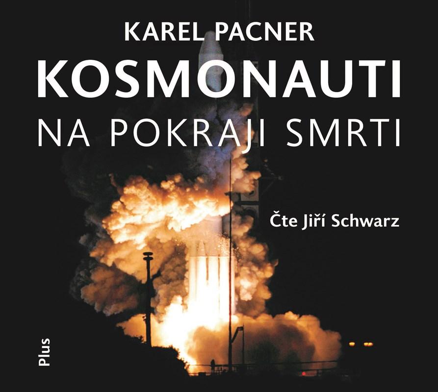 Kosmonauti na pokraji smrti (audiokniha)