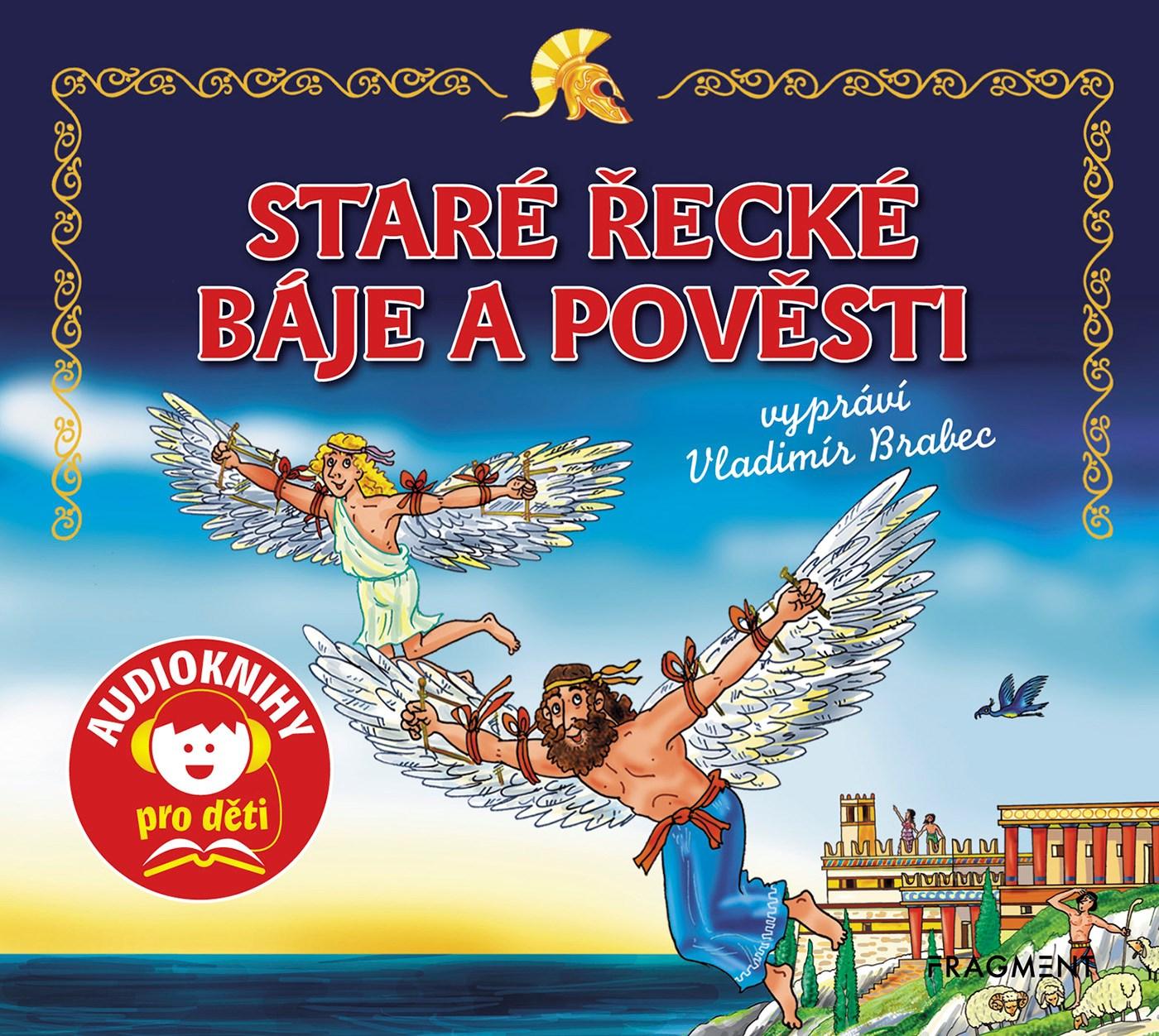 Staré řecké báje a pověsti (audiokniha pro děti)