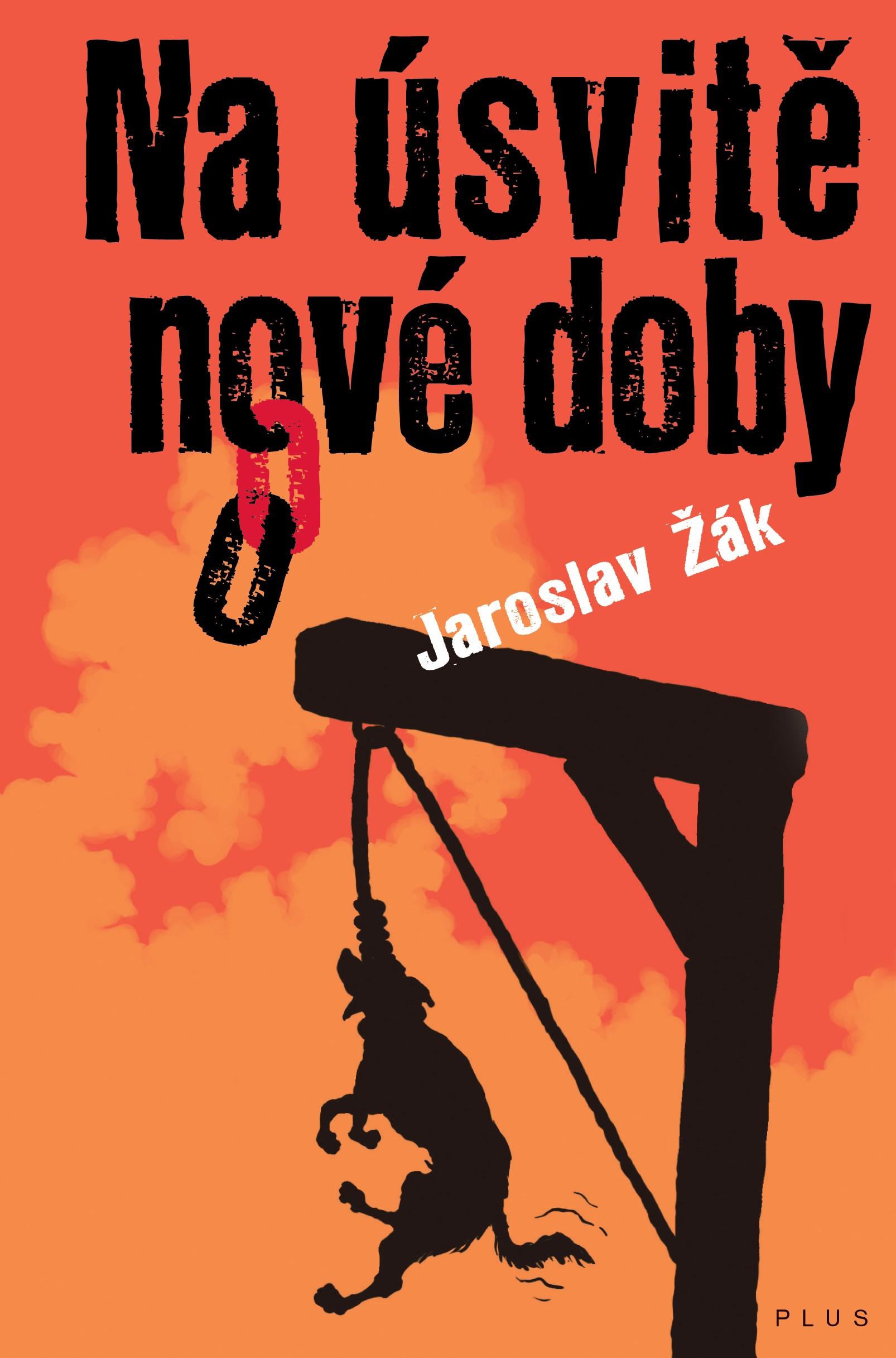 Kniha: Na úsvitě nové doby (Jaroslav Žák)
