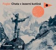 Chata v Jezerní kotlině (audiokniha pro děti)