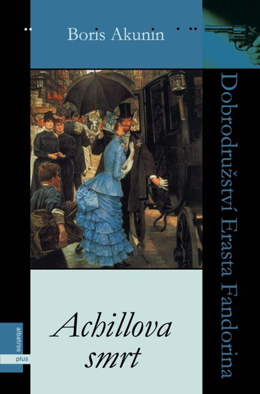 Kniha: Achillova smrt (Boris Akunin)