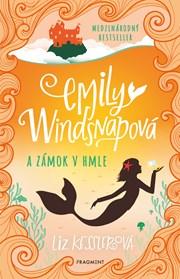 Emily Windsnapová 3: Emily Windsnapová a zámok v hmle