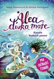 Alea - dívka moře: Kouzlo Vodních panen (pro začínající čtenáře)