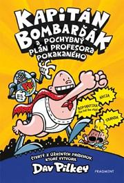 Kapitán Bombarďák 4: Kapitán Bombarďák a pochybný plán profesora Pokakaného