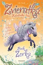 Zvieratká z Kúzelného lesa - Poník Zorka