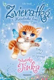 Zvieratká z Kúzelného lesa - Mačička Tinka