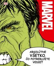 Marvel: Absolútne všetko, čo potrebujete vedieť