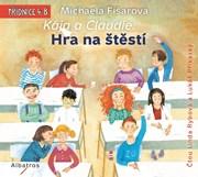 Kája a Claudie: Hra na štěstí (audiokniha pro děti)