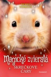 Magické zvieratá - Škrečkove čary