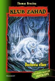 Klub záhad - Duchovia vlkov