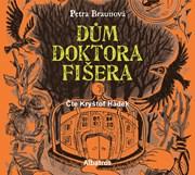 Dům doktora Fišera (audiokniha pro děti)
