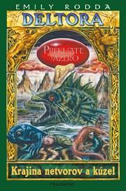 Deltora - Prekliate jazero