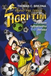 Tigrí tím - Fantóm futbalového ihriska