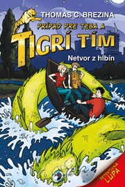 Tigrí tím – Netvor z hlbín