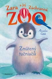 Zara a jej Záchranná zoo - Zmätený tučniačik