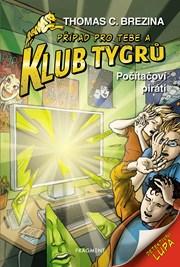 Klub Tygrů - Počítačoví piráti