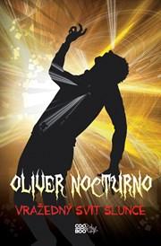 Oliver Nocturno 2 - Vražedný svit slunce