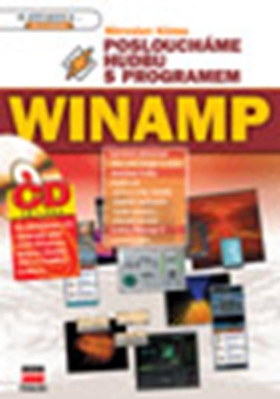 Posloucháme hudbu s programem Winamp