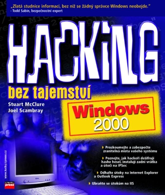 Hacking bez tajemství: Windows 2000