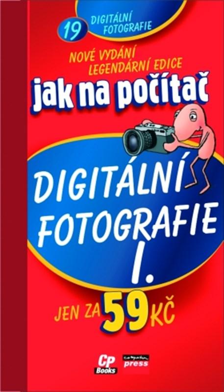Jak na počítač Digitální fotografie I.