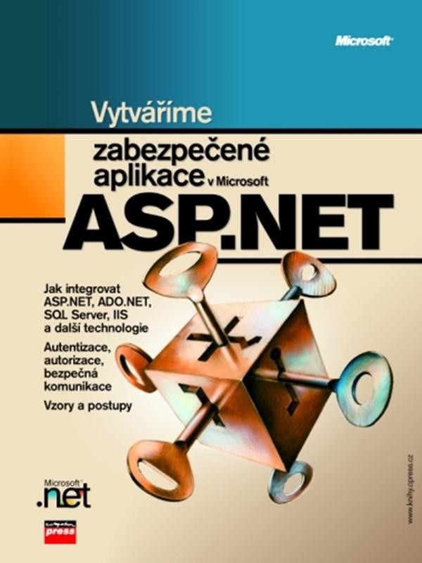 Vytváříme zabezpečené aplikace v Microsoft ASP.NET