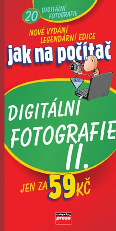 Jak na počítač Digitální fotografie II