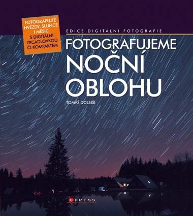 Fotografujeme noční oblohu