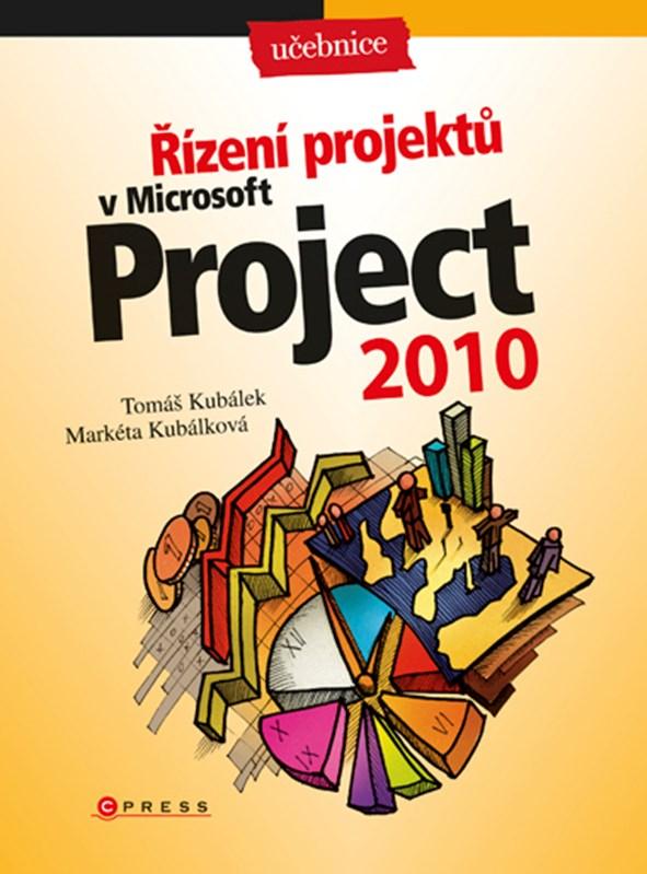 Řízení projektů v Microsoft Project 2010