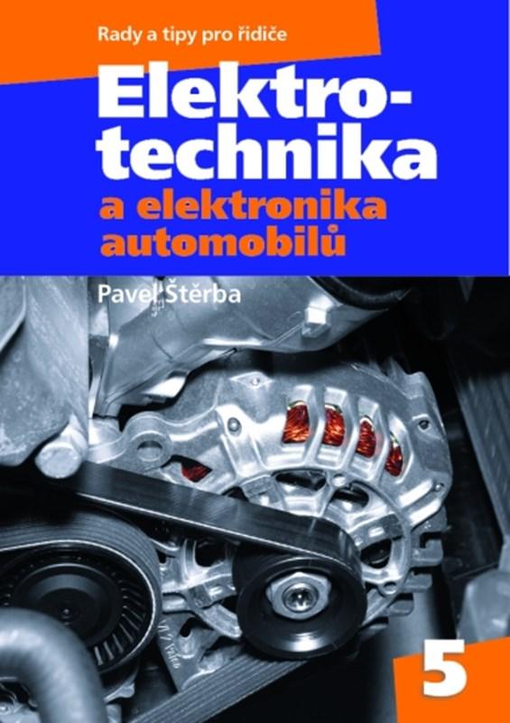 Elektrotechnika a elektronika automobilů
