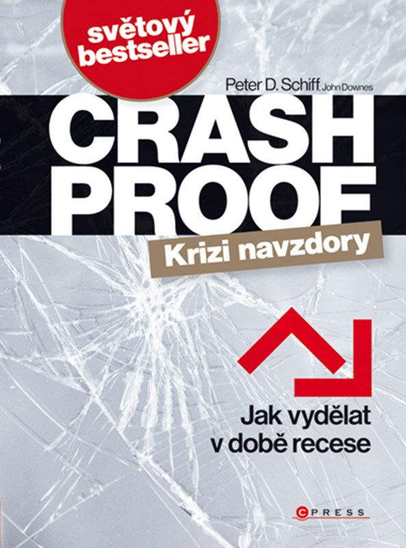 Crash Proof - Krizi navzdory