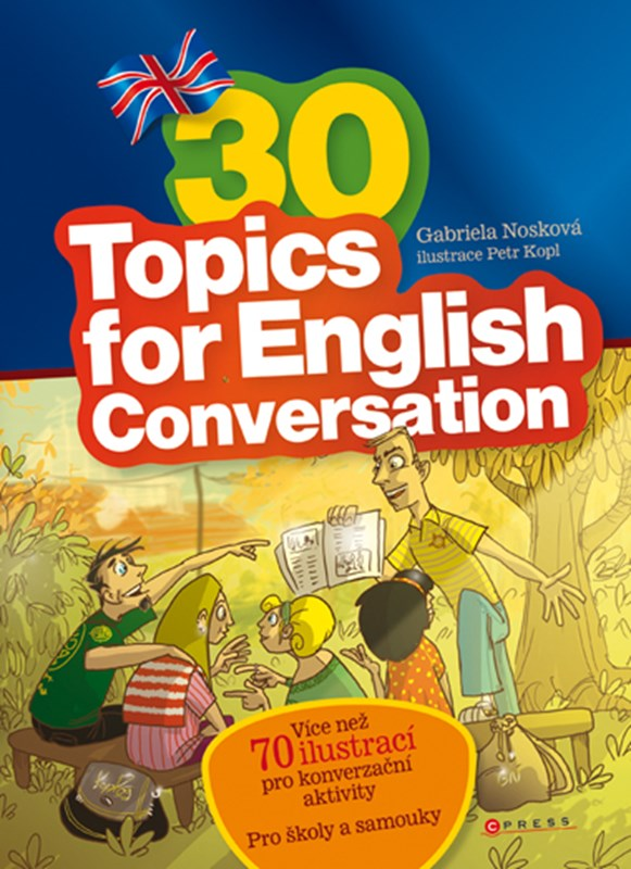 30 Topics for English Conversation