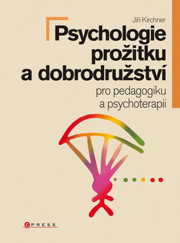 Psychologie prožitku a dobrodružství