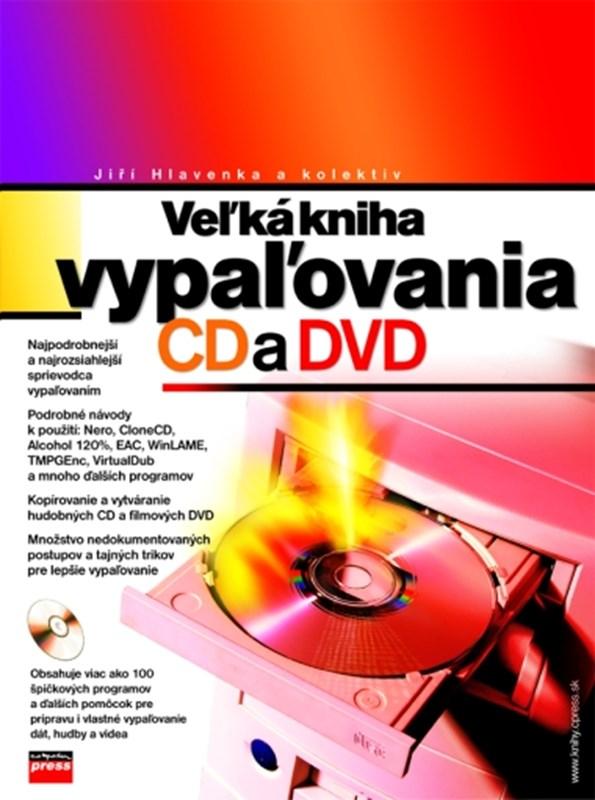 Veľká kniha vypaľovania CD a DVD