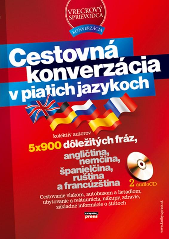 Cestovná konverzácia v piatich jazykoch + 2audio CD