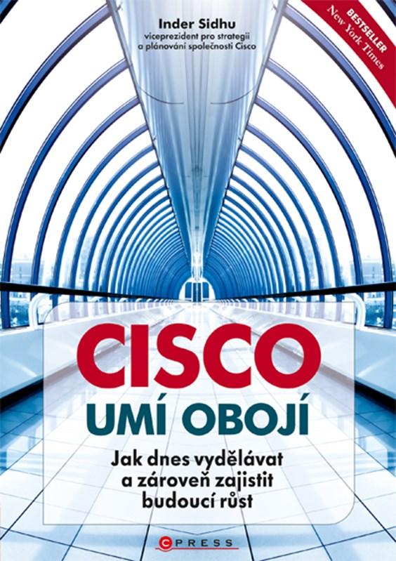 Cisco umí obojí