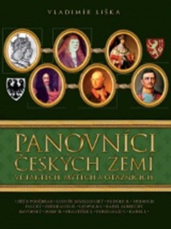 Panovníci českých zemí 2 ve faktech, mýtech a otaznících
