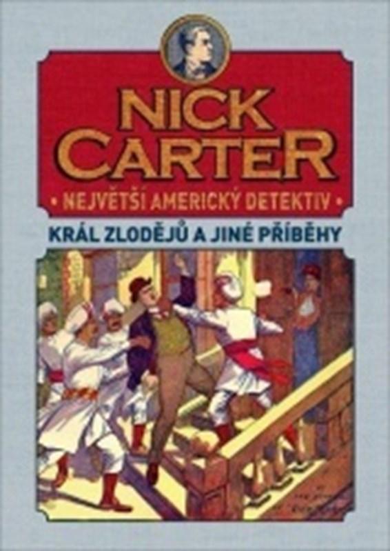 Nick Carter: Král zlodějů a jiné příběhy