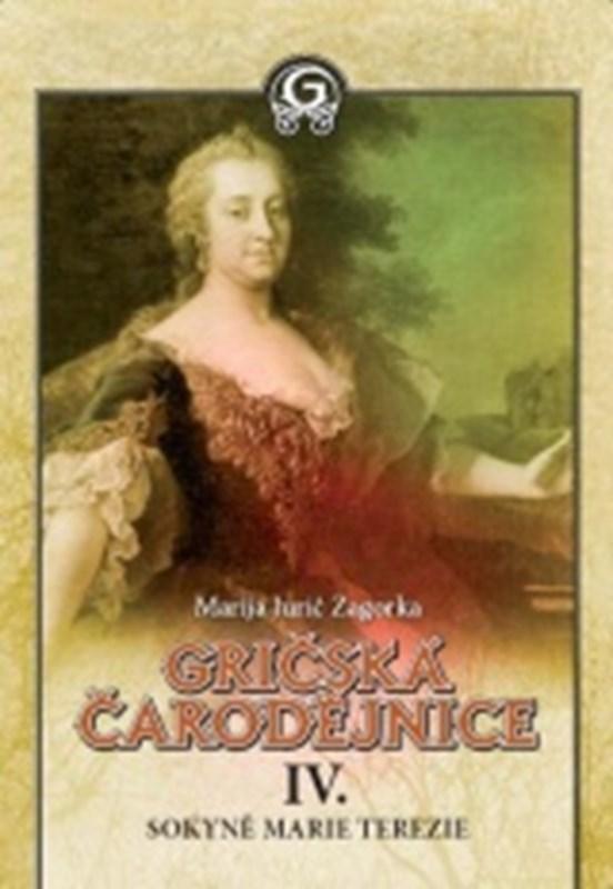 Sokyně Marie Terezie (Gričská čarodějnice IV.)
